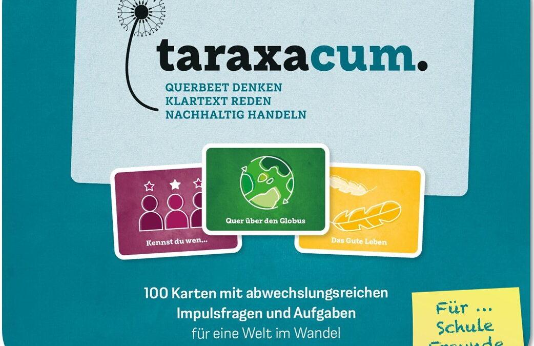 NEU! taraxacum. – Impulskartenspiel mit Fragen und Aufgaben für eine Welt im Wandel